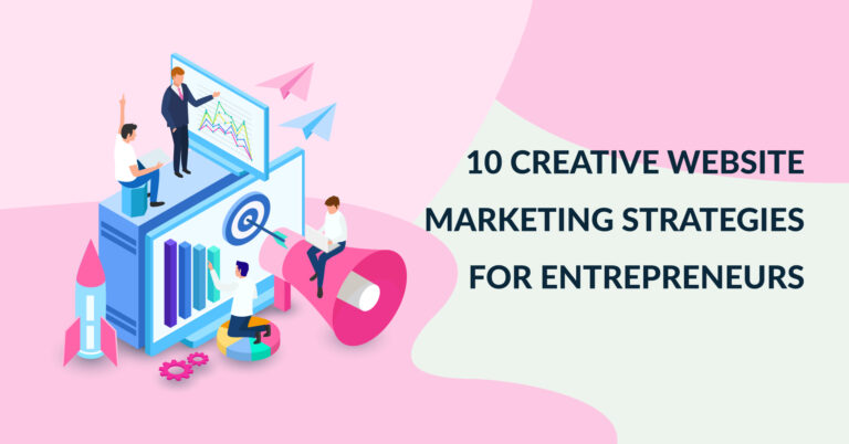 10-Creative-Website-Marketing-Strategies-for-Entrepreneurs