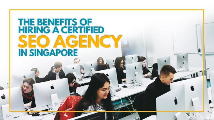 Benefits of hiring an SEO agency in Singapore